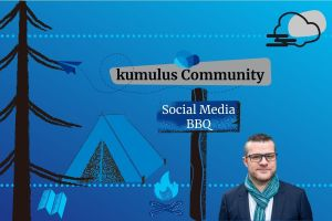 1 Jahr in der kumulus Community im Social Media Barbecue