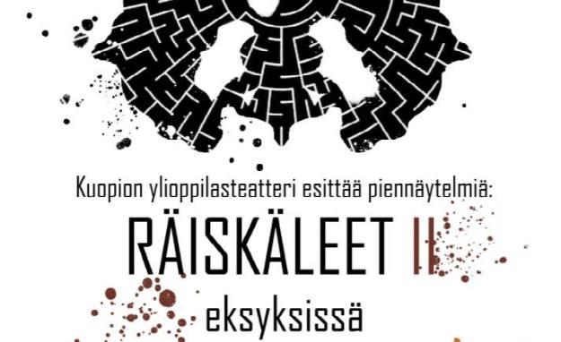 Mainoskuva: Kuopion ylioppilasteatteri esittää piennäytelmiä: RÄISKÄLEET II - Eksyksissä