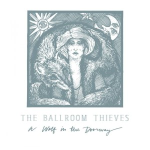 ballroom-thieves-wolf