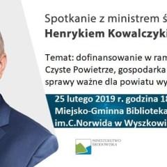 Spotkanie z ministrem środowiska Henrykiem Kowalczykiem