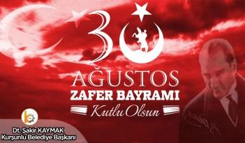 Belediye Başkanımız Dt. Şakir KAYMAK 30 Ağustos Zafer Bayramı dolayısıyla bir kutlama mesajı yayınladı.