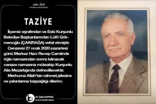 İlçemiz Eski Kurşunlu Belediye Başkanlarından Lütfi Gökmenoğlu (ÇAKIRAĞA) vefat etmiştir.
