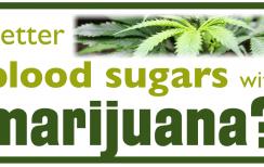 How i Lowered my Type 2 diabetes blood sugar with Medical Marijuana Over Night