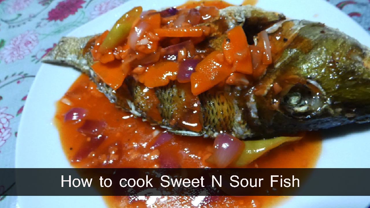 How to cook Sweet N Sour Fish Recipe