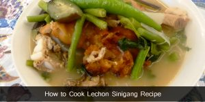 How to Cook Lechon Sinigang Recipe