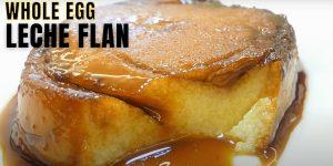 Whole Egg Leche Flan Recipe