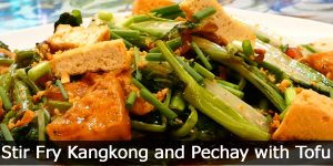 Stir Fry Kangkong and Pechay with Tofu