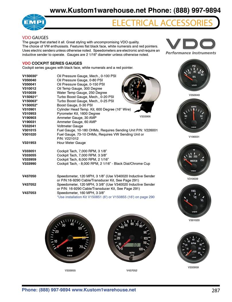medium resolution of vdo cockpit gauges oil pressure oil and water temperature fuel voltmeter amp meter turbo boost cylinder head temp hour meter tachometer
