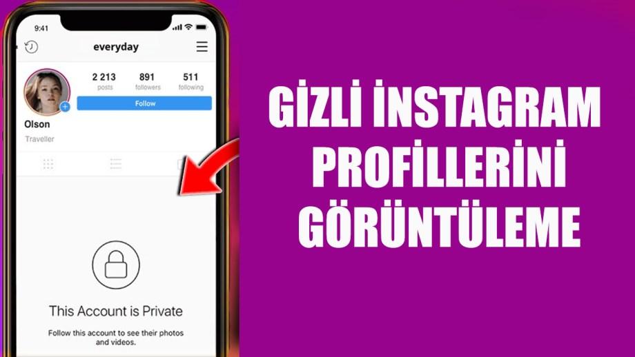 Gizli instagram hesaplarını profillerine bakma görüntüleme