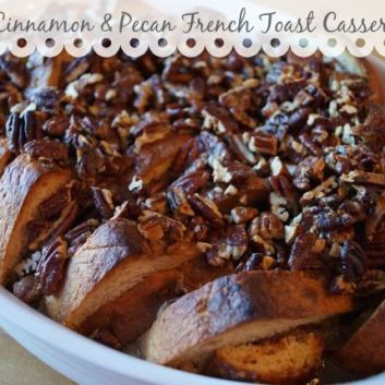 Cinnamon & Pecan French Toast Casserole + Some Sweet News