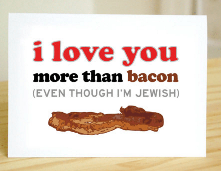 https://www.etsy.com/listing/89065323/i-love-you-bacon-funny-cute-jewish?ga_order=most_relevant&ga_search_type=all&ga_view_type=gallery&ga_search_query=jewish%20valentine%27s%20day%20cards&ref=sr_gallery_3