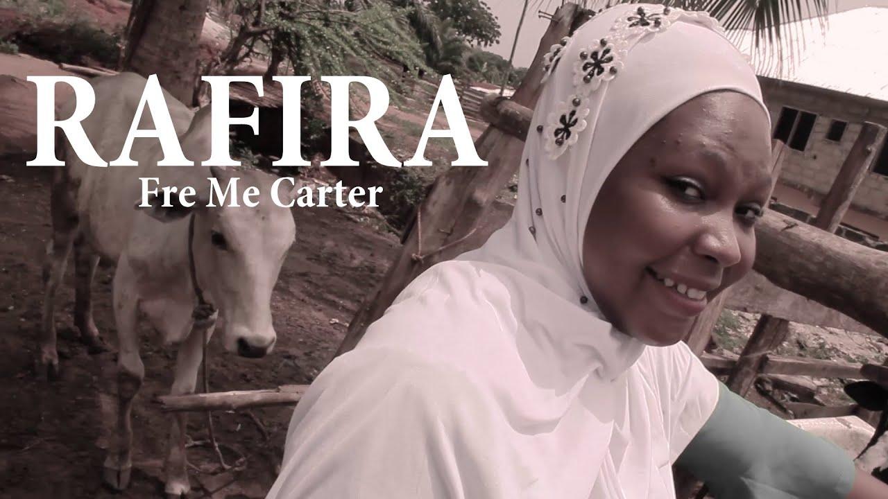 Fre Me Carter - Rafira