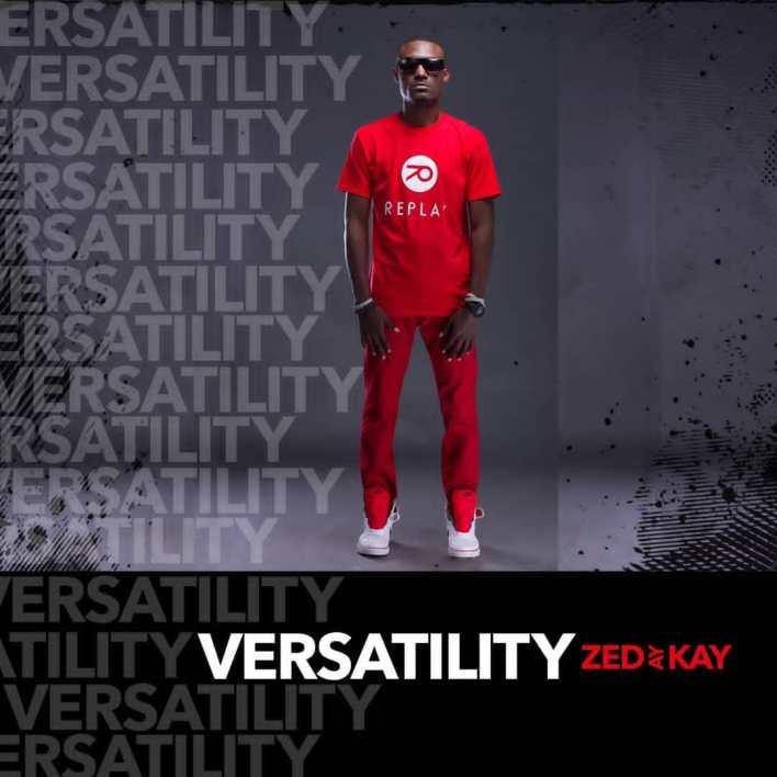 Zed Ay Kay - Versatility Album