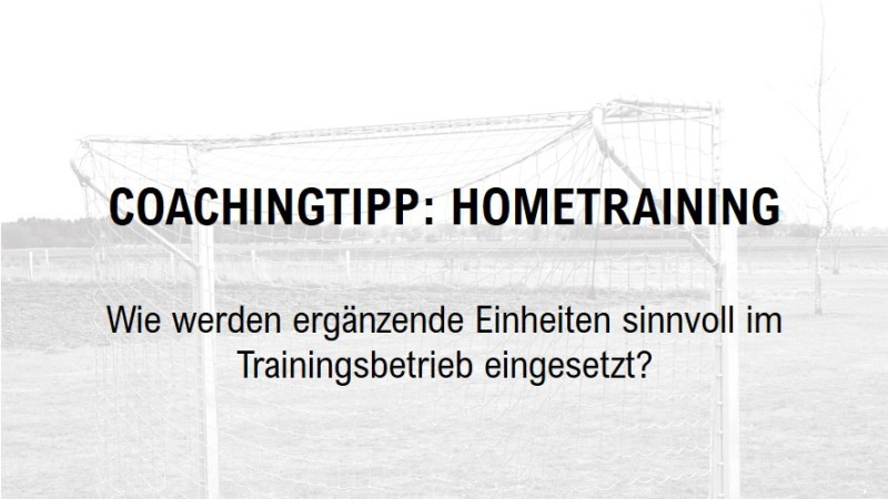Coachingtipp: Hometraining als ergänzende Trainingseinheit