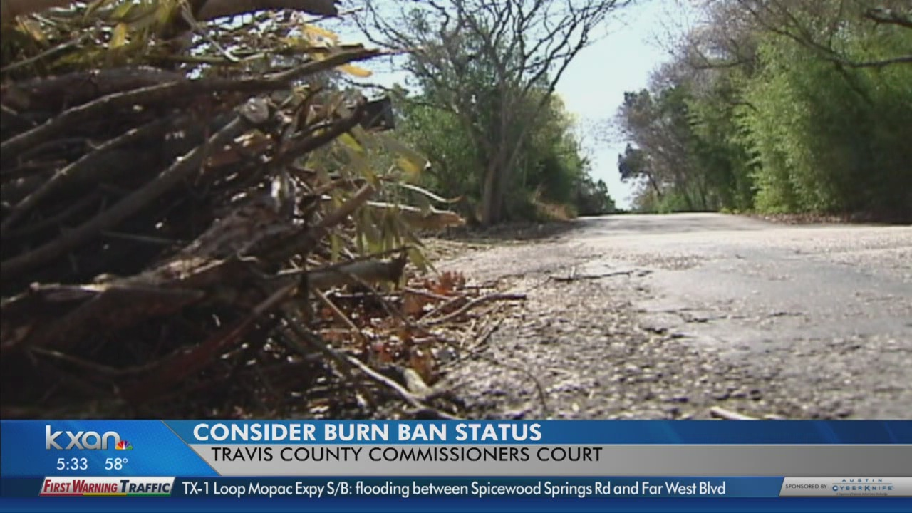 Commissioners Court discusses extending burn ban in Travis County