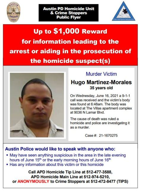 Austin police are asking for help solving the murder of Hugo Geovany Martinez Morales, 35, who was found shot in an apartment complex parking lot June 16, 2021 (APD Flyer)