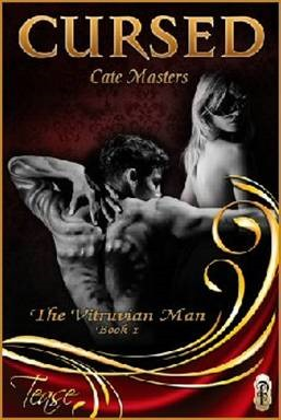 Cursed (The Vitruvian Man #1) by Cate Masters