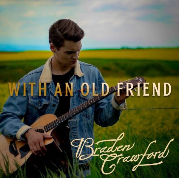 """Official cover art for Braden Crawford's upcoming album, """"With an Old Friend""""."""