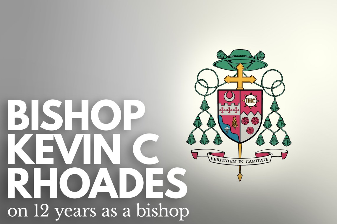 Bishops Rhoades 12 Years