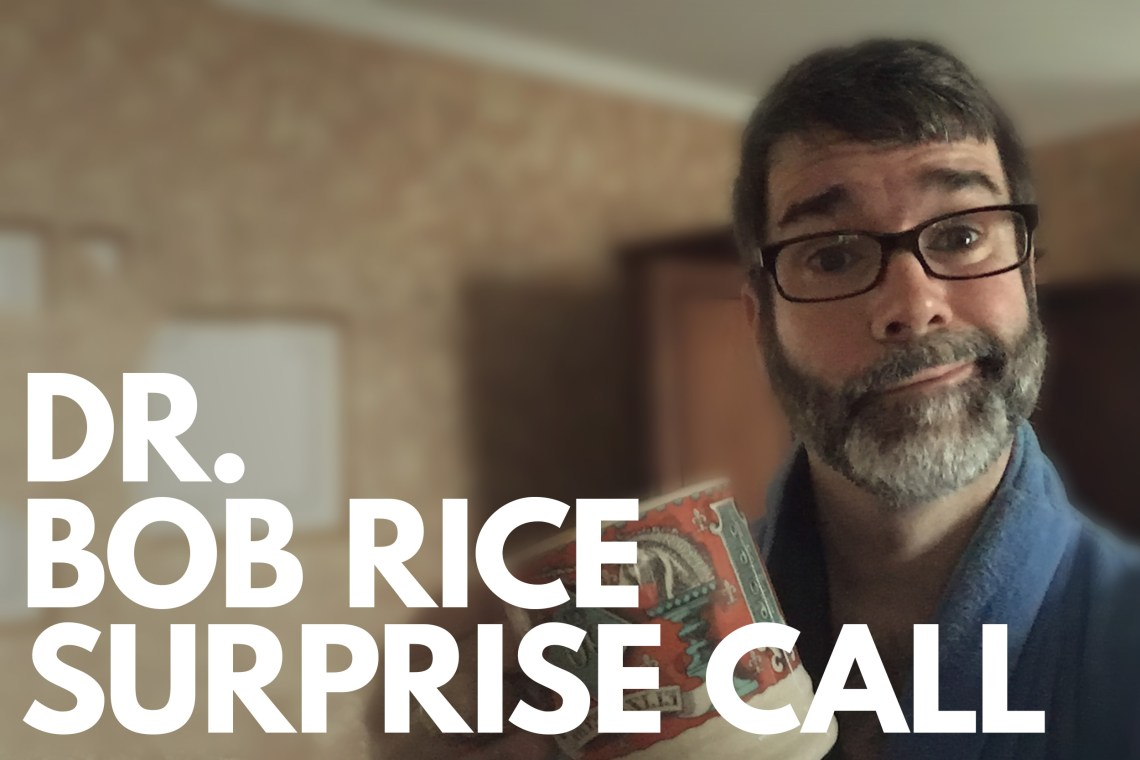 Bob Rice Call