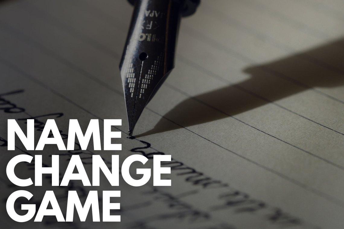 Name Change Game
