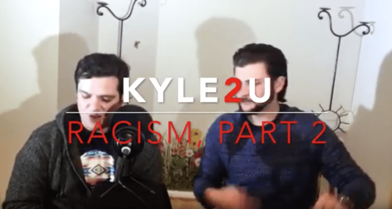 Kyle2U with Kyle McMahon Racism Part 2 featuring Brandon Reed