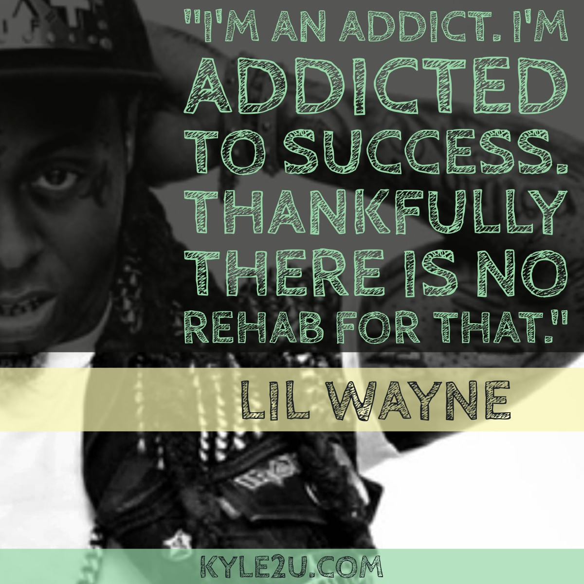 Lil Wayne Success Quote