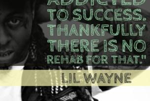 Lil Wayne Success Quote