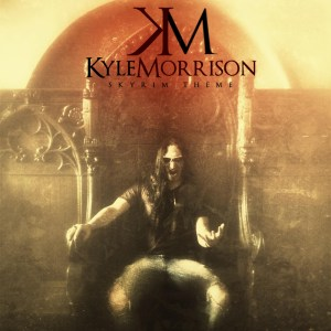 Kyle Morrison - Skyrim Theme
