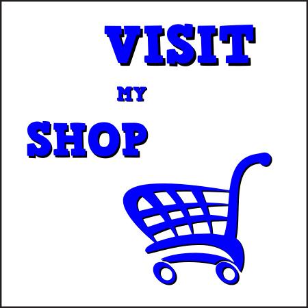 Visit my shop!