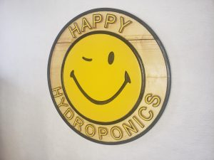 Happy Hydroponics Sign, full view, slight angle