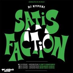 Satisfaction (I Can't Scratchno) - BMKLTSCH RCRDS