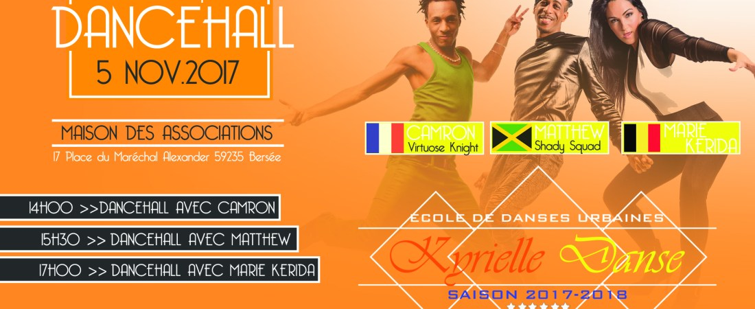 Workshop Dancehall by Camron, Matthew Shady Squad & Marie Kerida