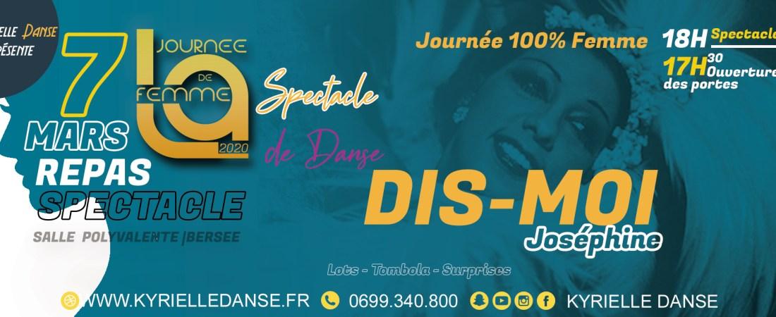 JOURNÉE DE LA FEMME 2020 |  DIS -MOI JOSÉPHINE