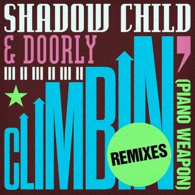 Shadow Child & Doorly - Climbin' (Piano Weapon) (Thalab Remix)