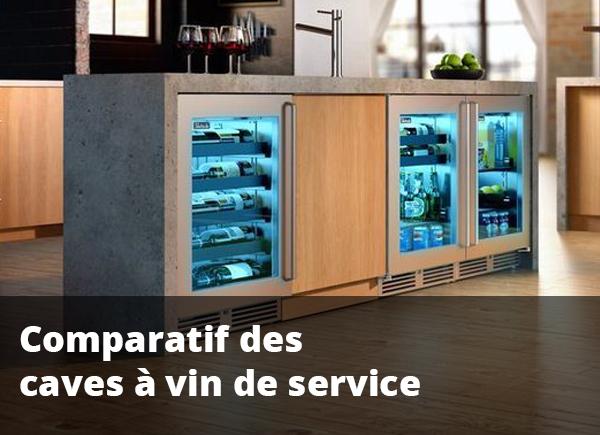Comparatif des meilleures caves à vin de service