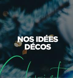 Nos idées décos, décorations de la boutique de Noel