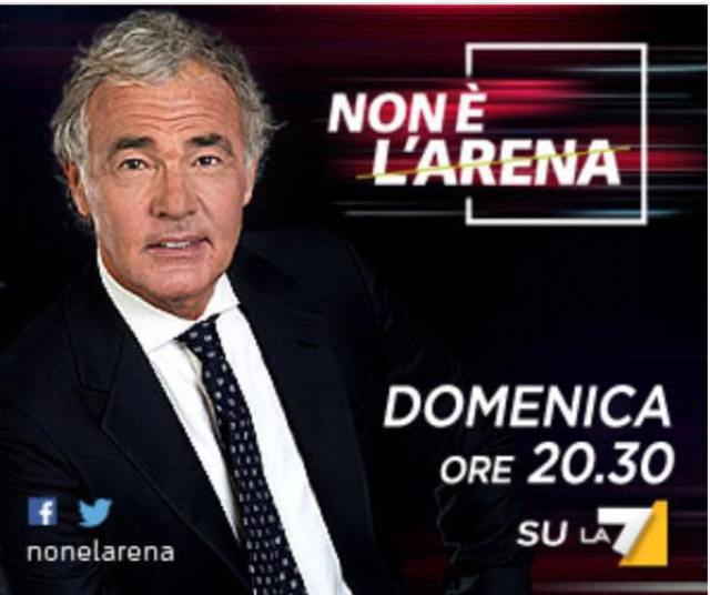 GILETTI: le anticipazioni de NON E' L'ARENA di domenica 25 febbraio su La7  - La Notizia.net