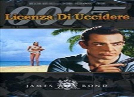 film 007 licenza di uccidere