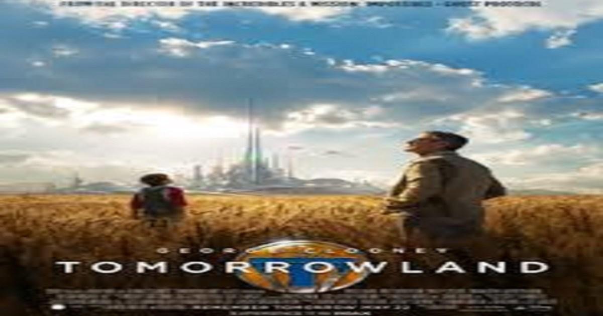 film tomorrowland