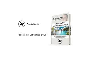 Téléchargez le guide, La Retouche photo