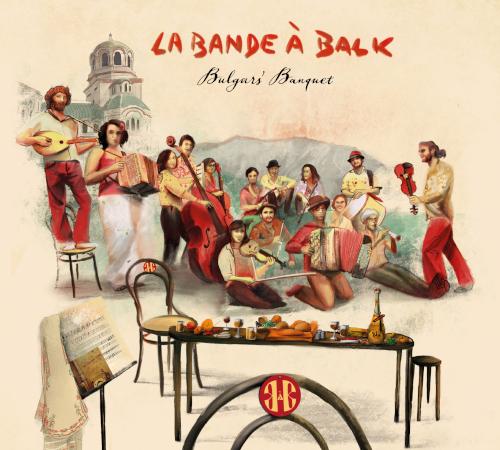 Pochette de La Bande à Balk - Bulgars' Banquet