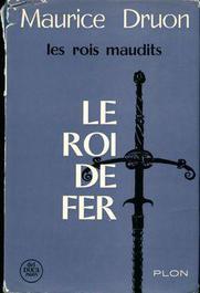 Les Rois Maudits Tome 1 Le Roi De Fer Label Emmaus