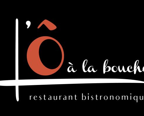 Logo, identité visuelle, restaurant bistronomique L'Ô à la Bouche à Vertou (44)
