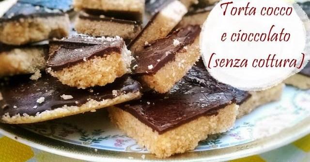 torta cocco cioccolato senza cottura