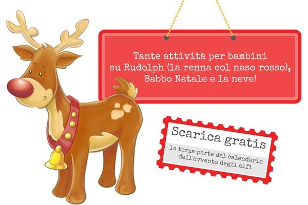 Rudolph La Renna Di Babbo Natale.Attivita Per Bambini Rudolph Babbo Natale E Pupazzo Di Neve La