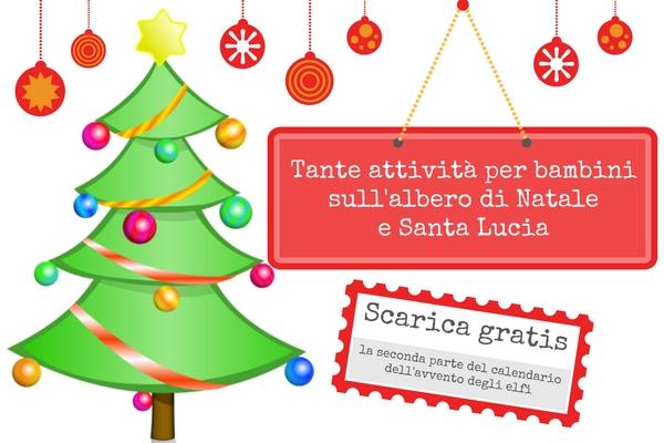 Attività Per Bambini Lalbero Di Natale E Santa Lucia La Bella
