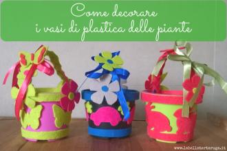 decorare i vasi di plastica delle piante