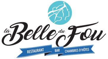 La Belle du Fou – Restaurant, Chambres d'Hôtes, Bar à Chambretaud en Vendée