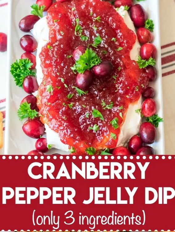 Cranberry Pepper Jelly Dip | Want to serve your guests the best Christmas party appetizers this year? Find a list of 40+ Christmas appetizers ideas & easy recipes for Christmas party appetizers, both sweet and savory holiday food. From elegant Christmas finger food ideas to easy dips, and simple crockpot holiday appetizers, (vegetarian, keto and even gluten-free appetizer ideas), perfect for a crowd and for kids. #christmaspartyappetizers #appetizersforchristmasparty #christmasparty #fingerfood #christmasfood
